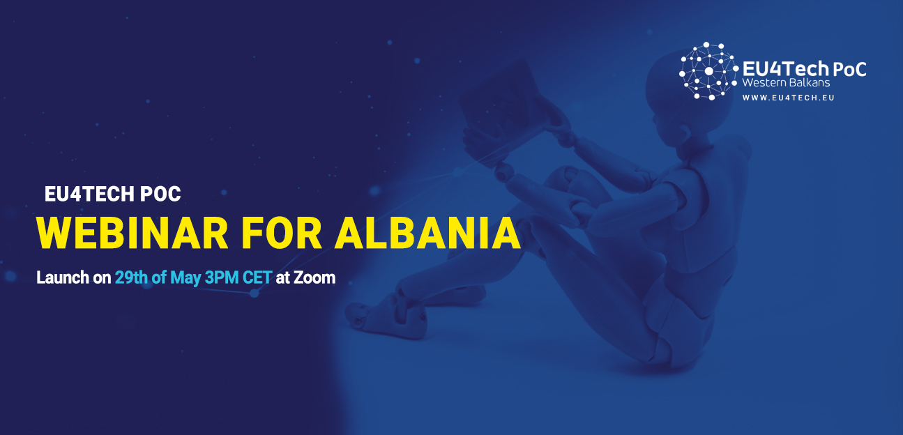 EU4TECH PoC Webinar for Albania on May 29, 2020 at 15:00 CEST