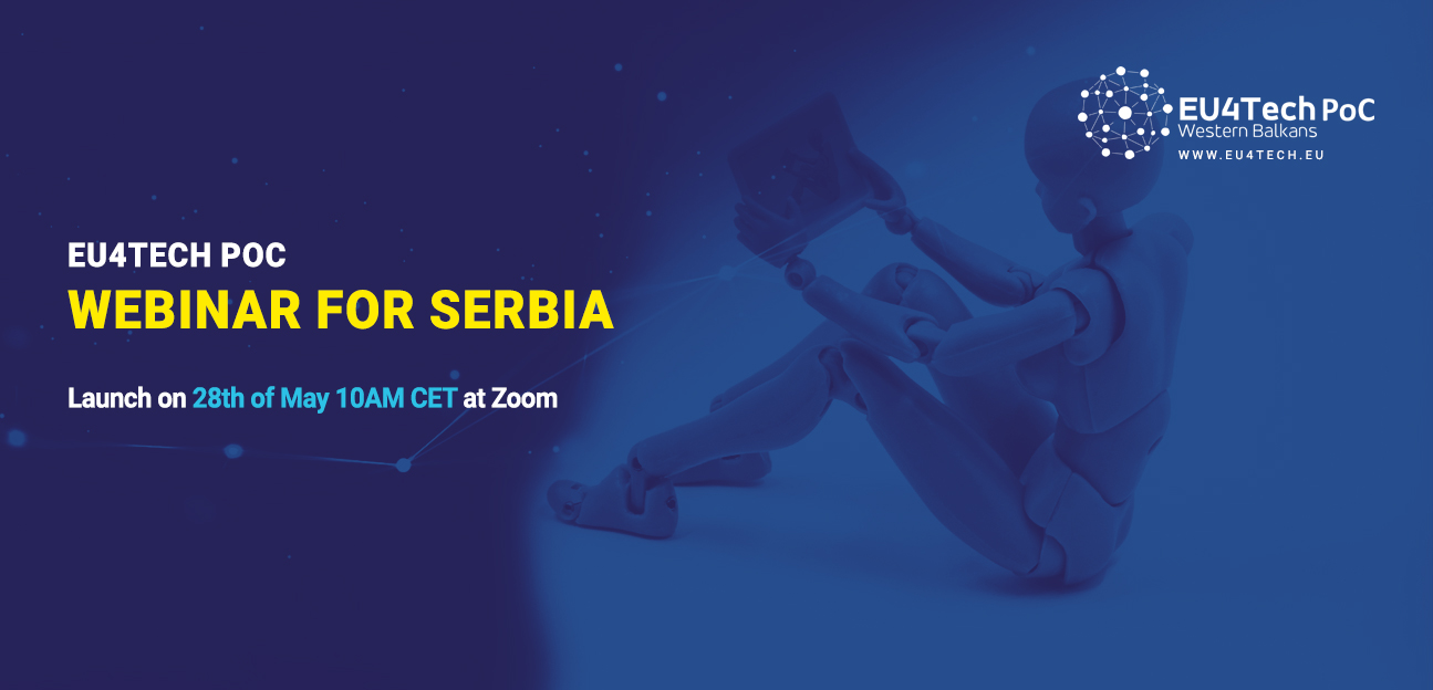 EU4TECH PoC Webinar for Serbian applicants on May 28, 2020 at 10:00 CEST