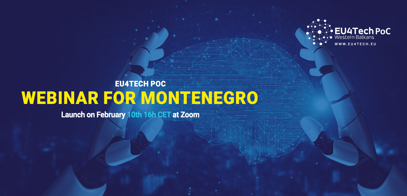 EU4TECH PoC Webinar for Montenegro on February 10, 2021 at 16:00 CET